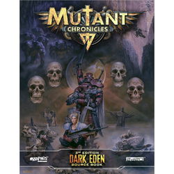 Mutant Chronicles RPG (3rd ed): Dark Eden Source Book