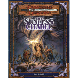 D&D 3.0: The Sunless Citadel