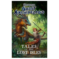 Frostgrave: Ghost Archipelago - Tales of the lost Island