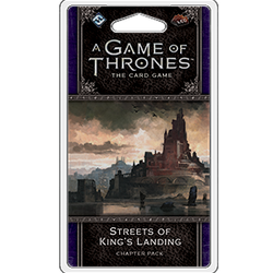A Game of Thrones LCG (2nd ed): Streets of King's Landing