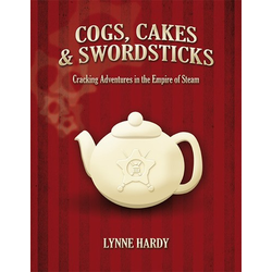 Cogs, Cakes & Swordsticks - Core Rulebook