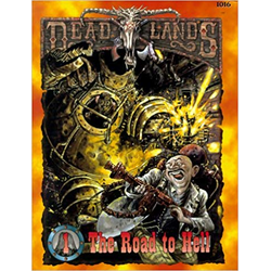 Deadlands: The Road to Hell