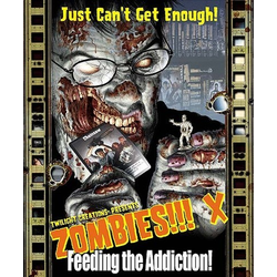 Zombies!!! 10: Feeding the Addiction