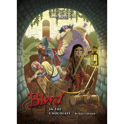 Lamentations of the Flame Princess: Blood in the Chocolate