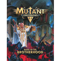 Mutant Chronicles RPG (3rd ed): Brotherhood Source Book