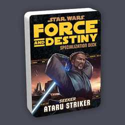 Star Wars: Force and Destiny: Specialization Deck Seeker Ataru Striker