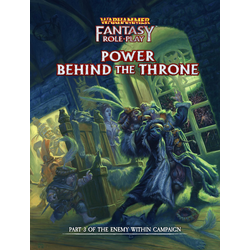 Warhammer FRPG (4th ed): Enemy Within Vol 3 - Power Behind the Throne (standard ed)