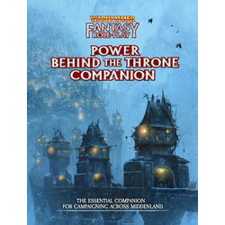 Warhammer FRPG (4th ed): Power Behind the Throne Companion