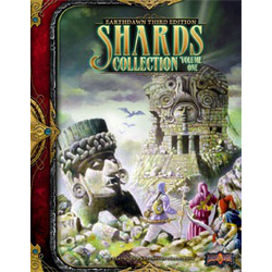 Earthdawn 3rd ed: Shards Collection Vol 1