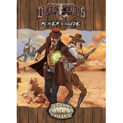 Deadlands: Player's Guide (Savage Worlds)