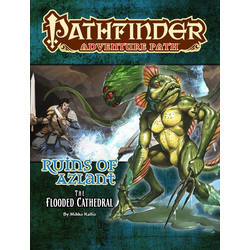 Pathfinder Adventure Path: The Flooded Cathedral (Ruins of Azlant 3)