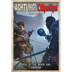 Achtung! Cthulhu Skirmish - Rise of the Black Sun