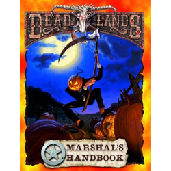 Deadlands: Marshal's Handbook