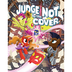 Tails of Equestria: Judge Not By the Cover