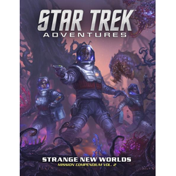 Star Trek Adventures: Strange New Worlds - Mission Compendium Volume 2