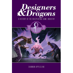 Designers & Dragons: The '90s