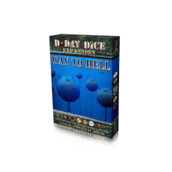 D-Day Dice (2nd ed): Way to Hell