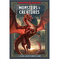 A Young Adventurer's Guide to D&D: Monsters & Creatures