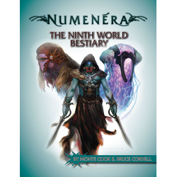 Numenera: The Ninth World Bestiary 1