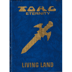 Torg Eternity: Living Land Sourcebook, Deluxe
