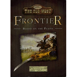 Warhammer Historical: Frontier - Blood on the Plains