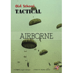 Old School Tactical: V2 Airborne/Paratroopers