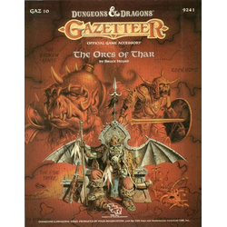 D&D Gazetteer: GAZ10, The Orcs of Thar (1988)