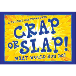 Crap or Slap! What Would You Do?