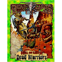 Deadlands: Hell on Earth - Road Warriors
