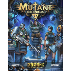 Mutant Chronicles RPG (3rd ed): Cybertronic Source Book