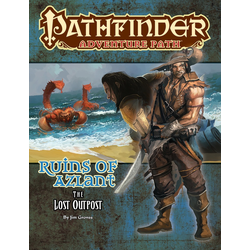 Pathfinder Adventure Path: The Lost Outpost (Ruins of Azlant 1)