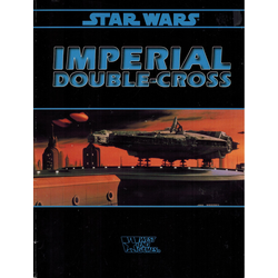 Star Wars RPG: Imperial Double-Cross