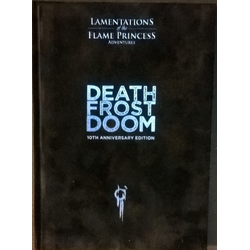 Lamentations of the Flame Princess: Death Frost Doom (anniversary ed)