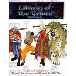 Werewolf: The Apocalypse: Litany of the Tribes - Vol 4