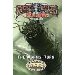 Deadlands: Hell on Earth Reloaded - The Wurms' Turn