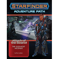 Starfinder Adventure Path: The God-Host Ascends (Attack of the Swarm! 6)