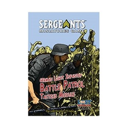 "Sergeants Miniature Game: German Light Infantry ""Battle Patrol"" Tactics Module"