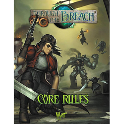 Through the Breach: Core Rules (2nd Ed)