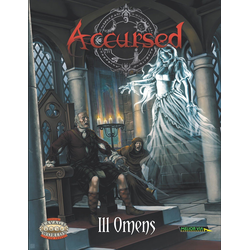 Savage Worlds RPG: Accursed: Ill Omens