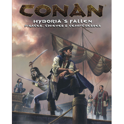 Conan RPG: Hyboria's Fallen - Pirates, Thieves and Temptresses