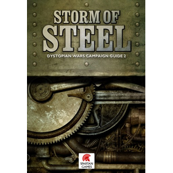 Dystopian Wars - Storm of Steel Campaign Book