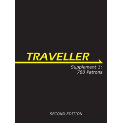 Traveller 3rd ed: Supplement 1: 760 Patrons Second Edition