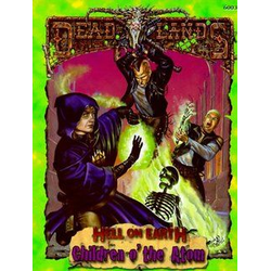 Deadlands: Hell on Earth - Children o' the Atom