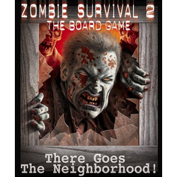 Zombie Survival 2: There Goes the Neighborhood!
