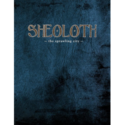 Sheoloth - The Sprawling City