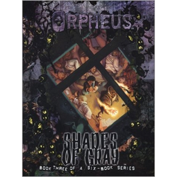 World of Darkness: Orpheus, Book Three: Shades of Gray (Begagnad) )