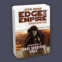 Star Wars: Edge of the Empire: Specialization Deck - Universal Force Sensitive Exile