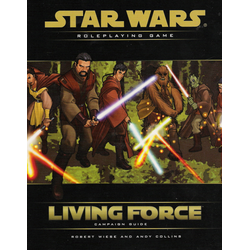 Star Wars: Saga Edition: Living Force, Campaign Guide