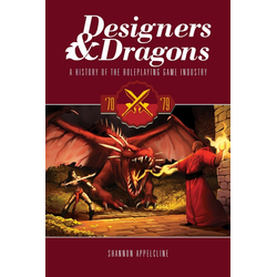 Designers & Dragons: The '70s
