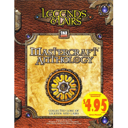 Legends & Lairs: Mastercraft Anthology (D&D 3.5 Compatible)